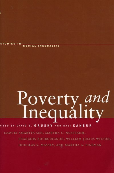 Poverty and Inequality by David B. Grusky
