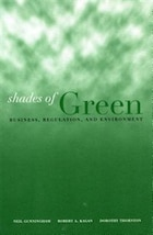 Shades Of Green: Business, Regulation, and Environment