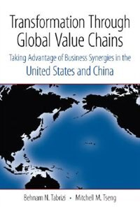 Transformation Through Global Value Chains: Taking Advantage of Business Synergies in the United…