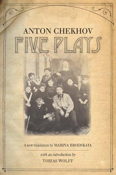 Five Plays by Anton Chekhov