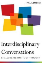 Interdisciplinary Conversations: Challenging Habits of Thought