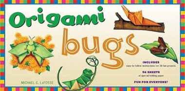 Origami Bugs Kit: Kit With 2 Origami Books, 20 Fun Projects And 98 Origami Papers: This Origami For Beginners Kit Is by Michael G. LaFosse