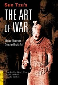 Sun Tzu's The Art Of War: Bilingual Edition - Complete Chinese And English Text by Sun Tzu