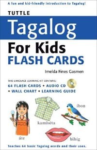 Tuttle Tagalog For Kids Flash Cards Kit: [includes 64 Flash Cards, Audio Cd, Wall Chart & Learning…