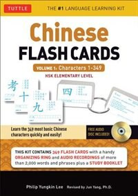 Chinese Flash Cards Kit Volume 1: Hsk Levels 1 & 2 Elementary Level: Characters 1-349 (audio Disc…