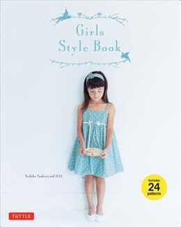 Book Girls Style Book: [sewing Book, 24 Patterns] by Yoshiko Tsukiori