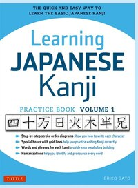 Learning Japanese Kanji Practice Book Volume 1: (jlpt Level N5) The Quick And Easy Way To Learn The…