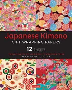Japanese Kimono Gift Wrapping Papers: 12 Sheets Of High-quality 18 X 24 Inch Wrapping Paper by Tuttle Publishing