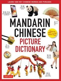 Mandarin Chinese Picture Dictionary: Learn 1000 Key Chinese Words And Phrases [perfect For Ap And…