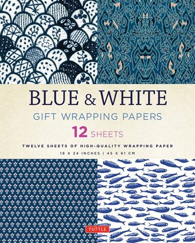 Blue & White Gift Wrapping Papers: 12 Sheets Of High-quality 18 X 24 Inch Wrapping Paper by Tuttle Publishing
