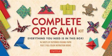 Complete Origami Kit: [kit With 2 Origami How-to Books, 98 Papers, 30 Projects] This Easy Origami For Beginners Kit Is Gr by Tuttle Publishing