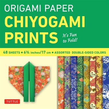 """Origami Paper - Chiyogami Prints - 6 3/4"""" - 48 Sheets: Tuttle Origami Paper: High-quality Double-sided Origami Sheets Printed With 8 Different Patterns (i by Tuttle Publishing"""