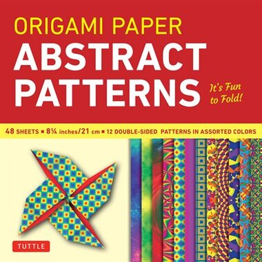 """Origami Paper - Abstract Patterns - 8 1/4"""" - 48 Sheets: Tuttle Origami Paper: High-quality Large Origami Sheets Printed With 12 Different Designs: Instruct by Tuttle Publishing"""
