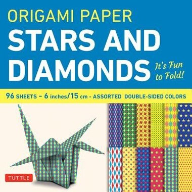 Origami Paper - Stars And Diamonds - 6 Inch - 96 Sheets: Tuttle Origami Paper: High-quality Origami Sheets Printed With 12 Different Patterns: Instructions by Tuttle Publishing