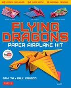 Flying Dragons Paper Airplane Kit: 48 Paper Airplanes, 64 Page Book, 12 Original Designs, Youtube…