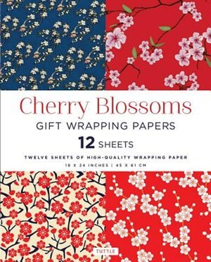 Cherry Blossoms Gift Wrapping Papers: 12 Sheets Of High-quality 18 X 24 Inch Wrapping Paper by Tuttle Publishing