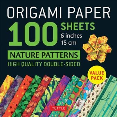 "Origami Paper 100 Sheets Nature Patterns 6"" (15 Cm): Tuttle Origami Paper: High-quality Origami Sheets Printed With 12 Different Designs (instructions F by Tuttle Publishing"