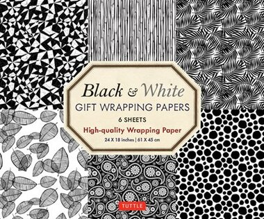 Black & White Gift Wrapping Papers - 6 Sheets: 6 Sheets Of High-quality  24 X 18 Inch Wrapping Paper by Tuttle Publishing