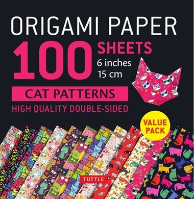 """Origami Paper 100 Sheets Cat Patterns 6"""" (15 Cm): Tuttle Origami Paper: High-quality Double-sided Origami Sheets Printed With 12 Different Patterns: by Tuttle Publishing"""