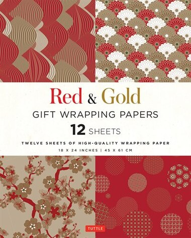 Red & Gold Gift Wrapping Papers: 12 Sheets Of High-quality 18 X 24 Inch Wrapping Paper by Tuttle Editors