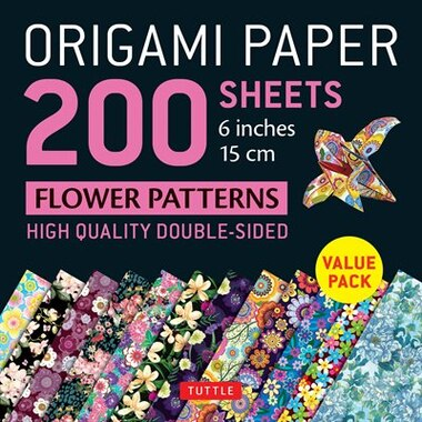 """Origami Paper 200 Sheets Flower Patterns 6"""" (15 Cm): High-quality Double Sided Origami Sheets Printed With 12 Different Designs (instructions For 6 Proj by Tuttle Publishing"""
