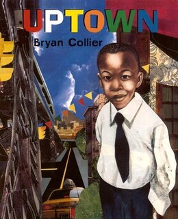 Book Uptown by Bryan Collier