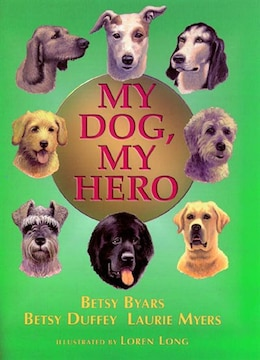 Book My Dog, My Hero by Betsy Byars