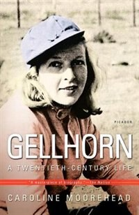 Book Gellhorn: A Twentieth-Century Life by Caroline Moorehead