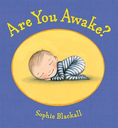 Are You Awake?: A Picture Book by Sophie Blackall