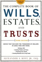 The Complete Book of Wills, Estates & Trusts: Advice That Can Save You Thousands Of Dollars In…