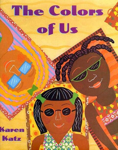 The Colors of Us by Karen Katz