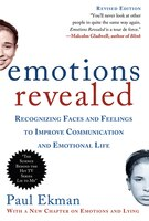 Emotions Revealed, Second Edition: Recognizing Faces and Feelings to Improve Communication and…