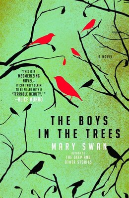 Book The Boys in the Trees: A Novel by Mary Swan