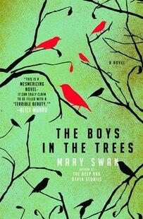 The Boys in the Trees: A Novel