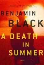 A Death in Summer: A Novel