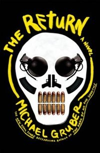 Book The Return: A Novel by Michael Gruber