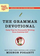 The Grammar Devotional: Daily Tips for Successful Writing From Grammar Girl (TM)