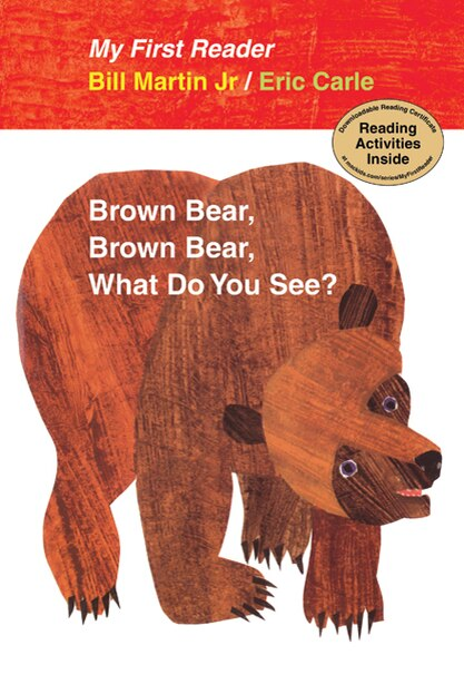 Brown Bear, Brown Bear, What Do You See? My First Reader de Bill Martin