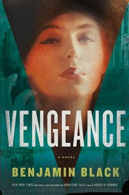 Book Vengeance: A Novel by Benjamin Black