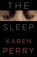 Book The Innocent Sleep: A Novel by Karen Perry