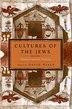 Cultures Of The Jews, Volume 1: Mediterranean Origins by David Biale