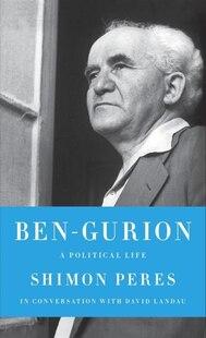 Ben-gurion: A Political Life