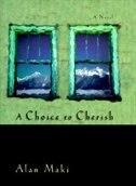 A CHOICE TO CHERISH: A NOVEL (HB)