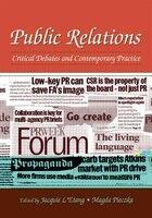 Public Relations: Critical Debates and Contemporary Practice