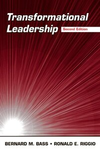 Transformational Leadership: Industrial, Military & Educational Impact