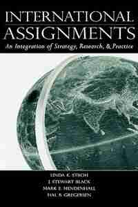 International Assignments: An Integration Of Strategy, Research, And Practice de Linda K. Stroh