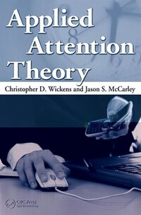 Applied Attention Theory