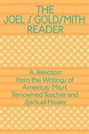 Joel Goldsmith Reader-the