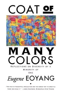 Coat Of Many Colors: Reflections On Diversity By A Minority Of One