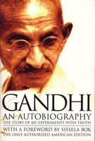Book An Autobiography: The Story Of My Experiments With Truth by Mohandas Gandhi